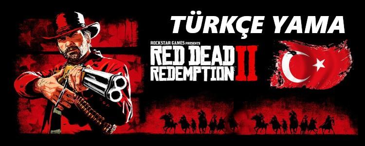 Red Dead Redemption 2 Türkçe Yama (v1436.25) Türkçe Karakter Sorunu Çözümü